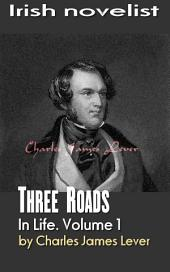 Three Roads In Life: Irish novelist