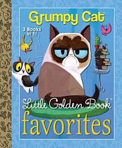 Grumpy Cat Little Golden Book Favorites  Grumpy Cat  Book