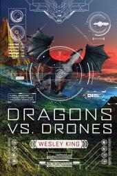Dragons vs. Drones: Volume 1