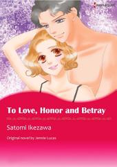 TO LOVE, HONOUR AND BETRAY: Harlequin Comics