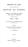 Reports of Cases Heard and Decided in the House of Lords on Appeals and Writs of Error PDF