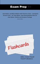 Exam Prep Flash Cards for Jazz Styles, and MyLab Music
