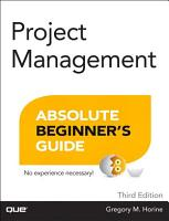 Project Management Absolute Beginner s Guide PDF