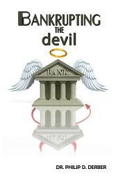 Bankrupting the devil