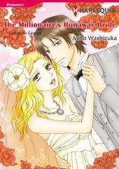 THE MILLIONAIRE'S RUNAWAY BRIDE: Harlequin Comics