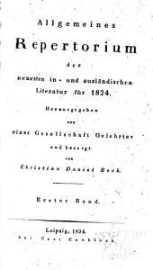 Allgemeines repertorium der literatur: Bände 1-2