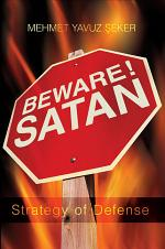 Beware! Satan