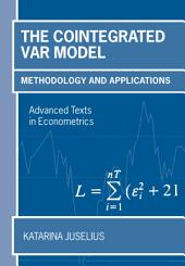 The Cointegrated VAR Model: Methodology and Applications