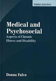 Medical and Psychosocial Aspects of Chronic Illness and Disability Book