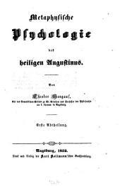 Metaphysische Psychologie des heiligen Augustinus: Band 1