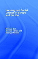 Housing and Social Change in Europe and the USA PDF