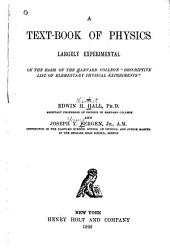"A Text-book of Physics, Largely Experimental: On the Harvard College ""Descriptive List of Elementary Physical Experiments."""