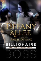 Billionaire Boss: Part Two