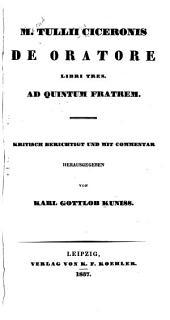 M. Tullii Ciceronis De oratore libri tres: ad Quintum fratrem