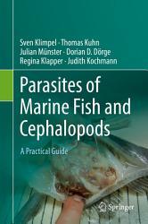 Parasites of Marine Fish and Cephalopods PDF