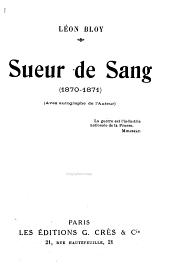 Sueur de sang (1870-1871)