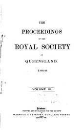 Proceedings of the Royal Society of Queensland: Volumes 3-5