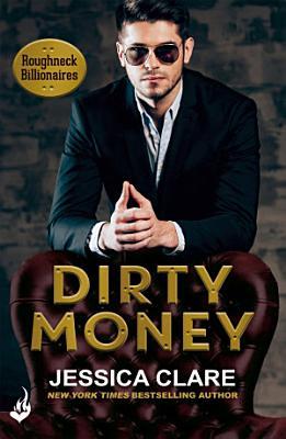 Dirty Money  Roughneck Billionaires 1
