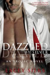 Dazzled by Silver