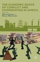 The Economic Roots of Conflict and Cooperation in Africa PDF