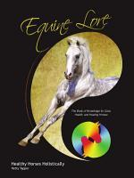 Equine Lore Healthy Horses Holistically PDF