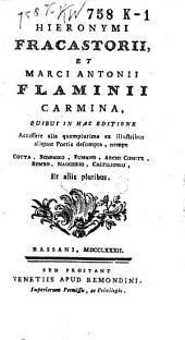 Hieronymi Fracastorii, et Marci Antonii Flaminii Carmina