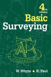 Basic Surveying: Edition 4