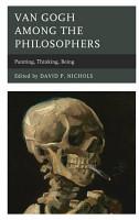 Van Gogh among the Philosophers PDF