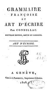 Grammaire françoise et art d'écrire: Volume2