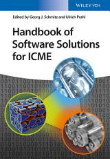 Handbook of Software Solutions for ICME