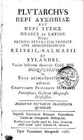 Plutarchus Peri dysōpias kai peri tychēs graece et latine