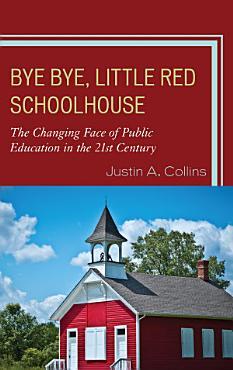 Bye Bye  Little Red Schoolhouse PDF