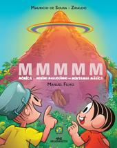 MMMMM: Mônica e Menino Maluquinho na Montanha Mágica