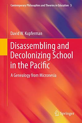 Disassembling and Decolonizing School in the Pacific PDF