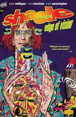 Shade The Changing Man Vol. 2: Edge of Vision