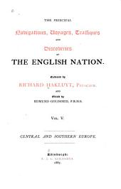 The Principal Navigations, Voyages, Traffiques, and Discoveries of the English Nation: Volume 5