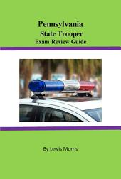 Pennsylvania State Trooper Exam Review Guide