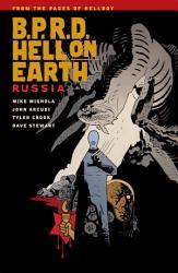 B P R D  Hell on Earth Volume 3  Russia PDF