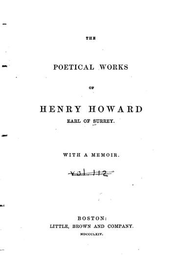 The Poetical Works of Henry Howard  Earl of Surrey  With a Memoir PDF