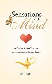 Sensations of the Mind: Volume 1