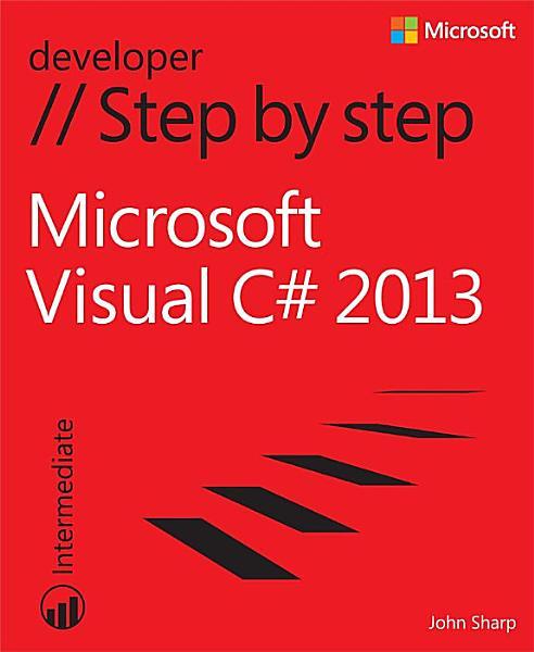 Microsoft Visual C  2013 Step by Step