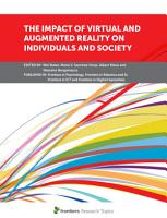 The Impact of Virtual and Augmented Reality on Individuals and Society PDF