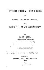 Introductory Text-book to School Education, Method, and School Management