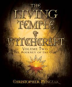 The Living Temple of Witchcraft Volume Two PDF