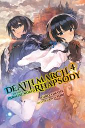 Death March to the Parallel World Rhapsody, Vol. 4 (light novel)