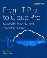 From IT Pro to Cloud Pro Microsoft Office 365 and SharePoint Online PDF