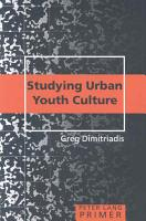 Studying Urban Youth Culture Primer PDF