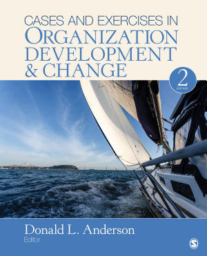 Cases and Exercises in Organization Development   Change
