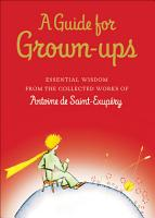 A Guide for Grown ups PDF