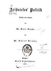 Aristoteles' Politik: Übers. u. erl. v. Carl Stahr u. Adolf Stahr